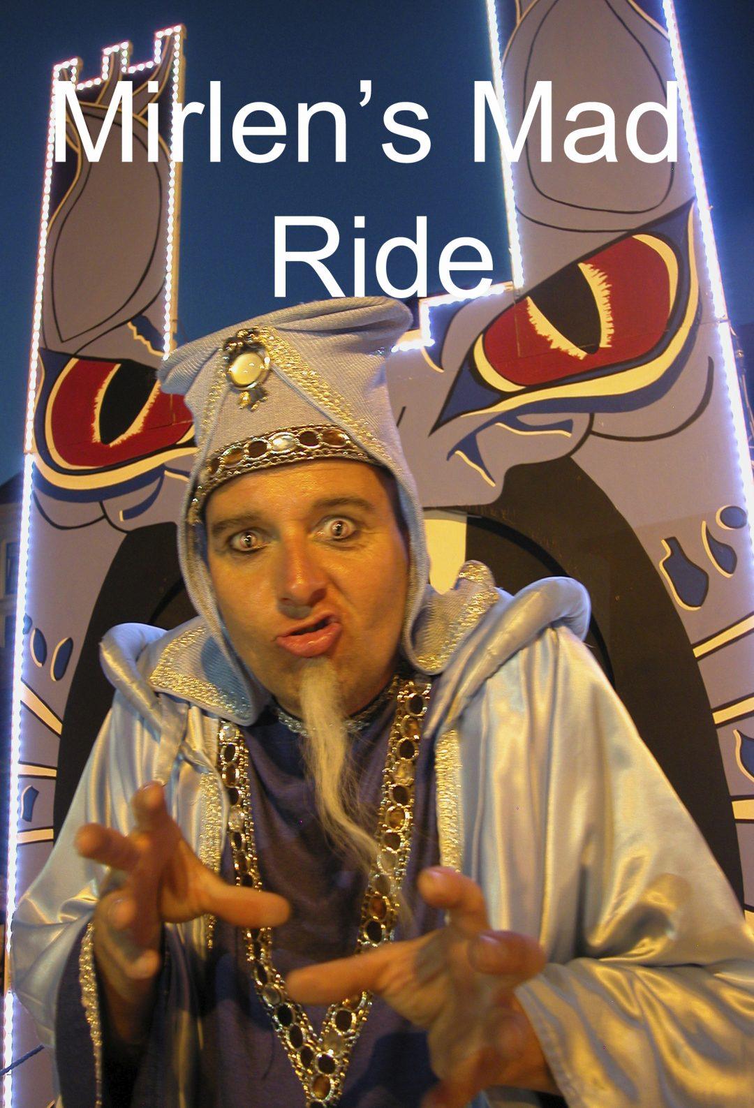 Mirlen's Mad Ride